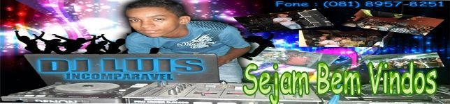 Dj Luis Incomparavel