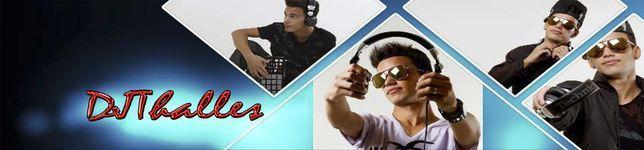 DJThalles - Fone (63)84473709