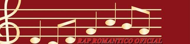 RAP ROMANTICO OFICIAL